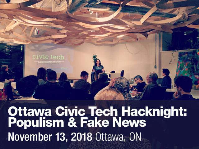 Ottawa Civic Tech Hacknight: Populism & Fake News | Ipsos