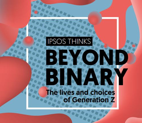 Beyond Binary: The lives and choices of Generation Z