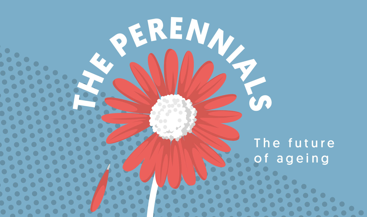 The Perennials: the future of ageing