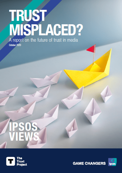 Trust misplaced? | Ipsos | The Trust Project