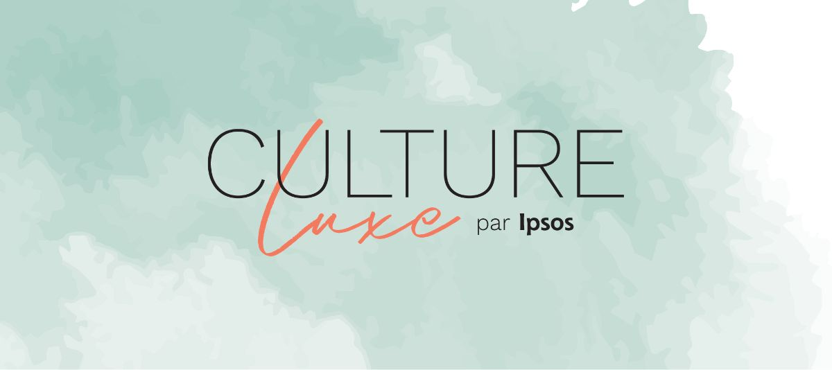Toute l'expertise luxe d'Ipsos en France et à l'international au service de ses clients
