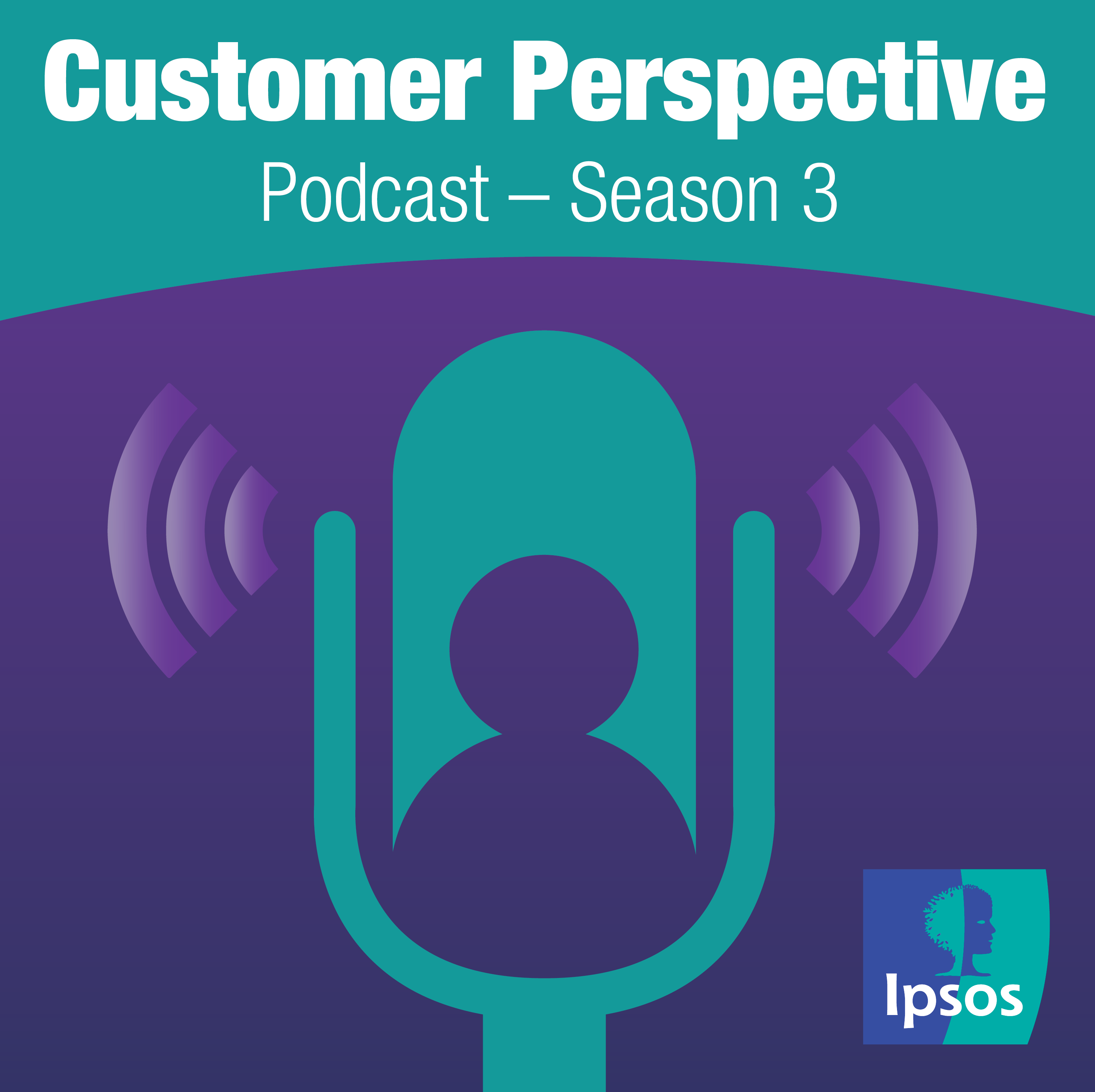 Customer Perspective: an Ipsos podcast | CX | Mystery Shopping | Retail
