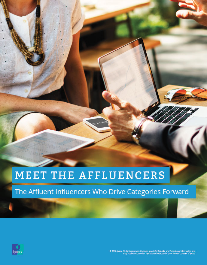 Ipsos Affluent Intelligence - Meet the Affluencers