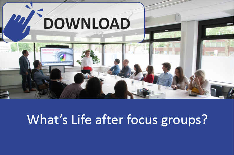 What's Life after focus groups
