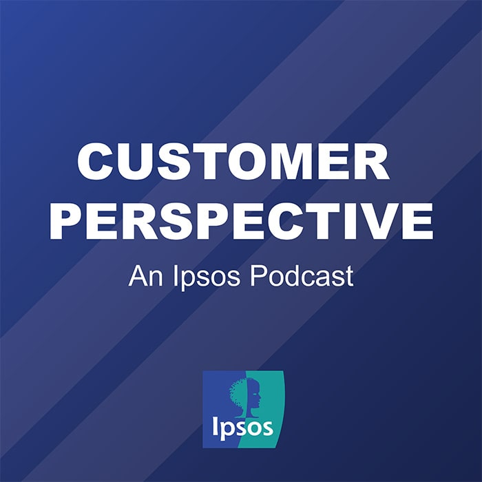 Customer Perspective: an Ipsos podcast | CX | Mystery Shopping