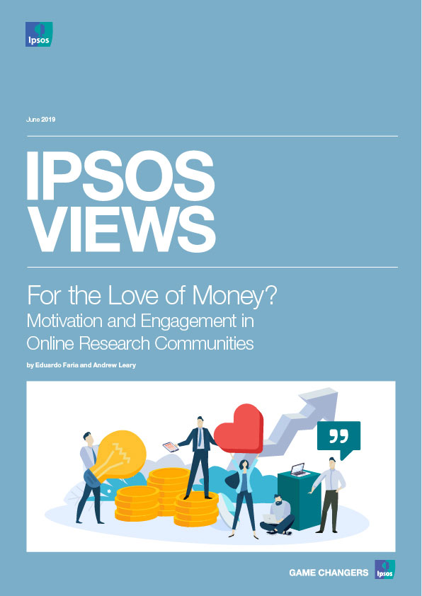Ipsos Views: For The Love of Money?