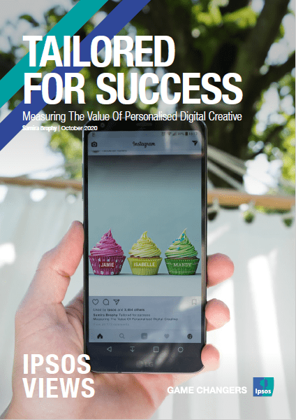 Tailored for success - Measuring the value of personalised digital creative | Ipsos