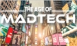 The Age of MADTECH