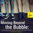 Moving Beyond the Bubble