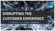 Disrupting The Customer Experience | Ipsos