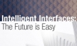Intelligent Interfaces: The Future is Easy | Ipsos