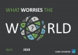 What worry the world - April 2020 |Ipsos