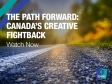 The Path Forward: Canada's Creative Fightback