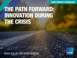 The Path Forward: Innovation During the Crisis