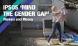 'Mind the Gender Gap' - Women and Money | Ipsos MORI