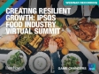 Creating Resilient Growth: Ipsos Food Industry Virtual Summit