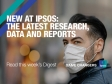 New at Ipsos: The latest research, data and reports