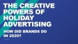 The Creative Powers of Holiday Advertising