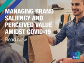 Managing Brand Saliency and Perceived Value Amidst Covid-19
