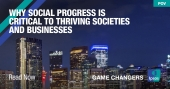 Why Social Progress is Critical to Thriving Societies and Businesses