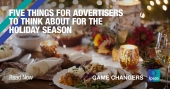 Five things for advertisers to think about for the Holiday season