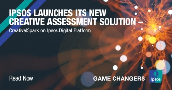 Ipsos launches its new creative assessment solution – Creative|Spark on Ipsos.Digital Platform in more countries