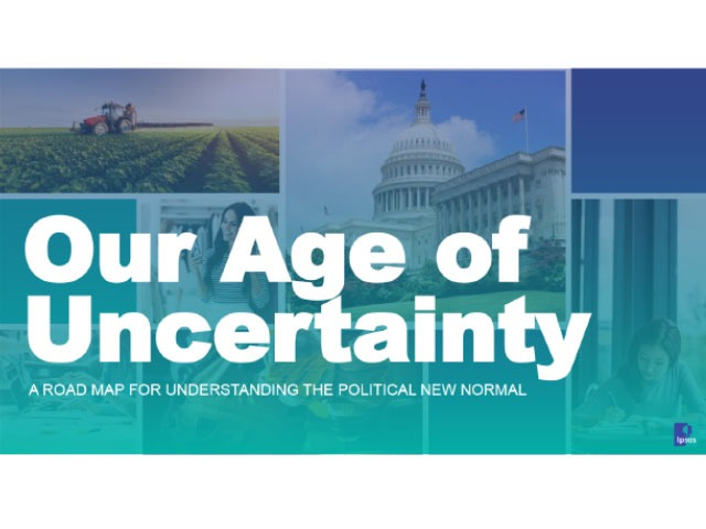 Our Age Of Uncertainty Ipsos