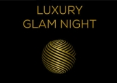 Luxury Glam Night « New Luxury Culture and Talents »