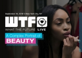 [EVENT] WTF Live: A Complex Portrait of Beauty
