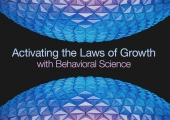 Activating the Laws of Growth with Behavioral Science