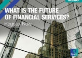 [WEBINAR] What is the future of financial services?