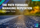 [WEBINAR] The Path Forward: Managing Reputation
