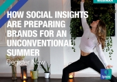 [WEBINAR] How Social Insights are Preparing Brands for an Unconventional Summer