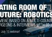 [WEBINAR] Operating room of the future: Robotics