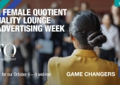 The Female Quotient Equality Lounge @ Advertising Week