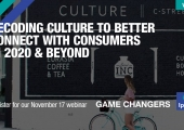 [WEBINAR] Decoding Culture to Better Connect with Consumers in 2020 & Beyond