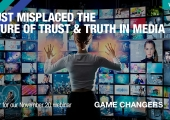 [WEBINAR] Trust Misplaced? The Future of Trust & Truth in Media