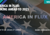 [WEBINAR] America in Flux: Looking Ahead to 2021