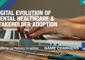 [WEBINAR] Digital Evolution of Mental Healthcare & Stakeholder Adoption
