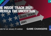[WEBINAR] The Inside Track 2021: America the Uncertain