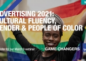 [WEBINAR] Advertising 2021: Cultural Fluency, Gender & People of Color