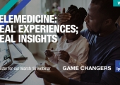 [WEBINAR] Telemedicine: Real Experiences; Real Insights