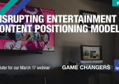 [WEBINAR] Disrupting Entertainment Content Positioning Model