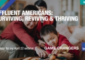 [WEBINAR] Affluent Americans: Surviving, Reviving & Thriving