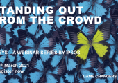 KEYS: STANDING OUT FROM THE CROWD | Ipsos
