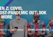 [WEBINAR] Gen Z: COVID, Post-pandemic Outlook & More