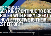 Mouldy burger | burger King | Ipsos | Breaking the Mold report